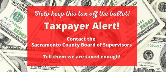 Defeat the Tax Increase in Sacramento County